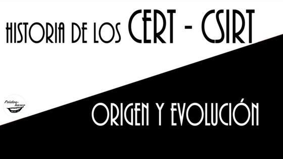 Historia de los CERT - CSIRT